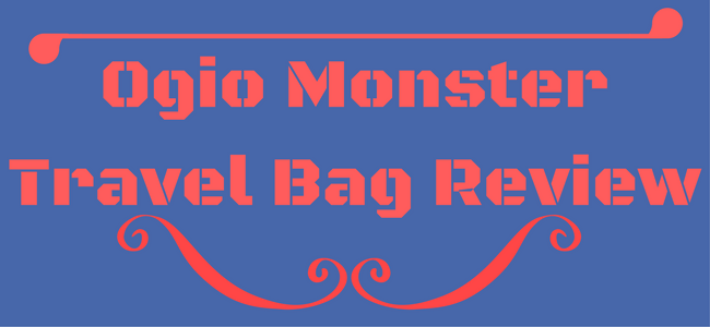 Ogio Monster Travel Bag Review