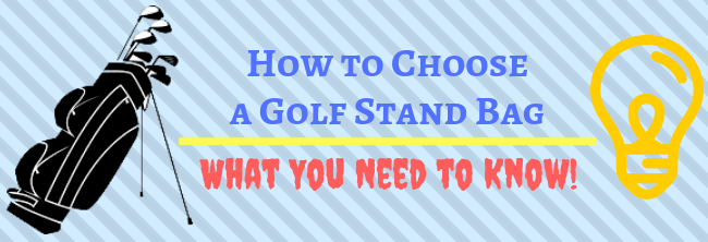 How to Choose a Golf Stand Bag